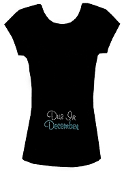Due in (Month)  Maternity Tee Shirt